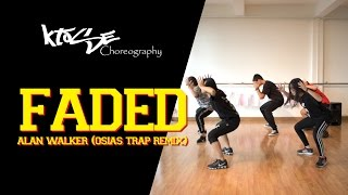 download lagu Ktose Choreography : Alan Walker - Faded Osias Trap gratis