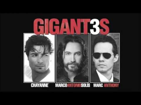 Marco Antonio Solis, Marc Antony and Chayanne  GIGANT3S Vol. 1