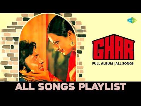 Ghar - All Songs | Full Album | Tere Bina Jiya Jaye Naa | Aap Ki Ankhon Mein Kuch | Botal Se Ik Baat