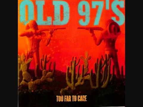 Old 97s - Four Leaf Clover