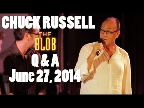 Chuck Russell THE BLOB Q&A - 6/27/14 At The Cinefamily