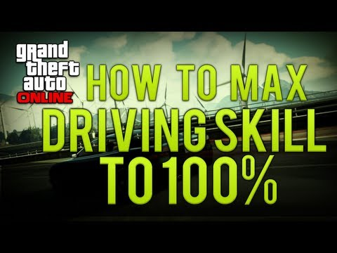 GTA Online: How to Max Out Driving Skill 100% (Level Up) (GTA 5 MULTIPLAYER)