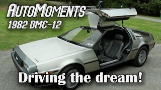 1982 DeLorean DMC-12 - Driving the Car of Dreams | AutoMoments