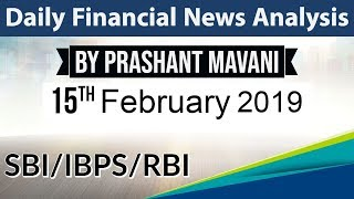 15 February 2019 Daily Financial News Analysis for SBI IBPS RBI Bank PO and Clerk