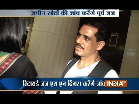 Robert Vadra: Hope Land Deal Probe Will Not Be Used for Political Vendetta - India TV