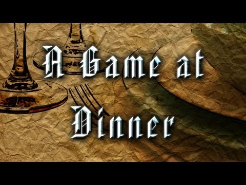 Tales from Skyrim - A Game at Dinner