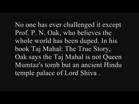 This video features the Hidden Secrets about TAJ MAHAL . A must watch for everyone .