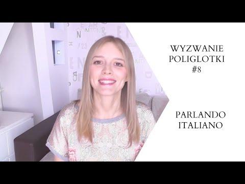 Wyzwanie Poliglotki #8 | Po Włosku | Poliglotta Polacca Parla In Italiano