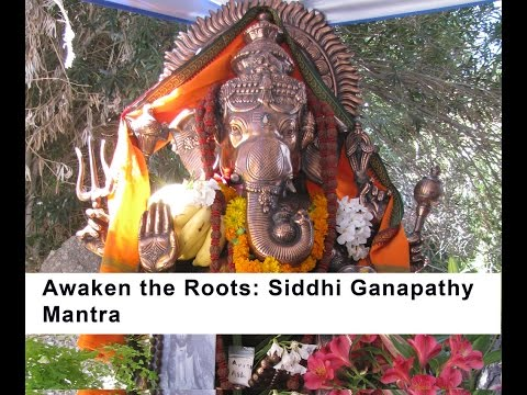 Siddhi Ganapathy: mantra initiation- Part One