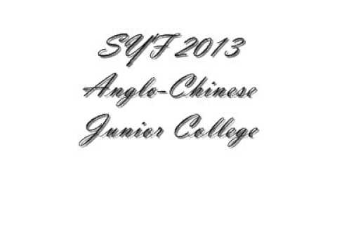 SYF 2013 Anglo-Chinese Junior College (Band no.18)