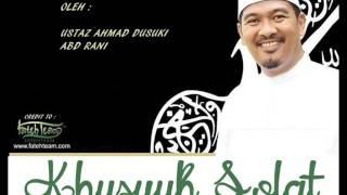Ustaz Ahmad Dusuki Abd Rani | Jagalah Solat