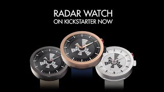 Kickstarter Video - RADAR WATCH