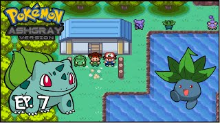 Let's Play: Pokemon Ash Gray Version EP.7 ''Bulbasaur and the Hidden Village.''