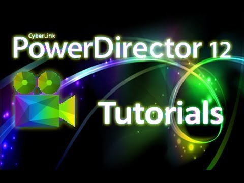 PowerDirector 12 -  How to Edit Clips [PiP Designer & Keyframes Tutorial]