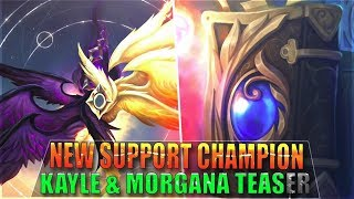 NEW SUPPORT CHAMPION, KAYLE & MORGANA REWORK TEASER - League of Legends
