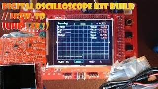 Digital Oscilloscope KIT Build // How-To (UHD - 4K !)