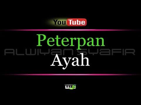 download lagu Karaoke Peterpan - Ayah gratis