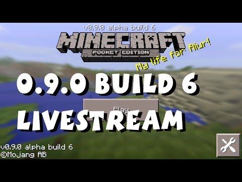 Minecraft Pocket Edition 0 9 0 Alpha Build 6 Livestream (Day 1)