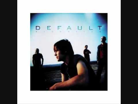 Default - Caught In The Moment