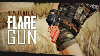PUBG - New Feature - Flare Gun