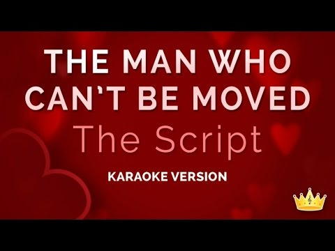 The Script - The Man Who Can't Be Moved (Karaoke Version)