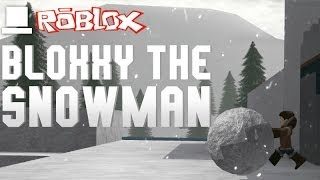 ROBLOX - Bloxxy the Snowman