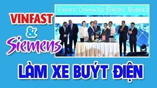 VINFAST cùng Siemens sẽ sản xuất xe buýt điện | Bán tải: 655 triệu cho Mazda BT50 mới của THACO