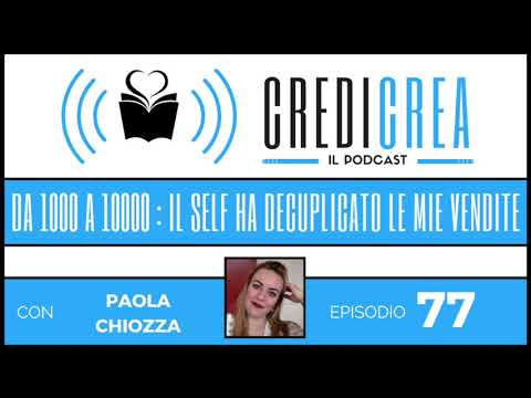 (#77) Credi Crea - Da 1000 a 10000 copie: il selfpublishing ha decuplicato le vendite dei miei libri