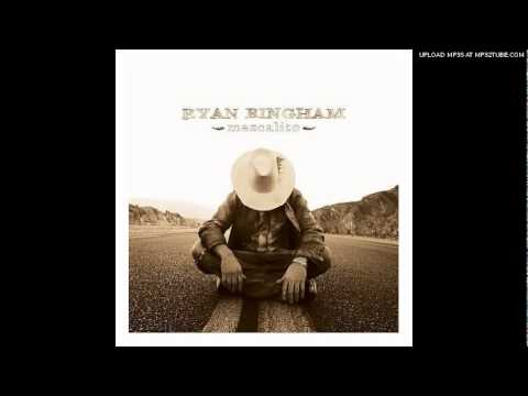 Ryan Bingham - Borracho Station