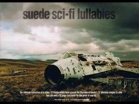 Suede - Have You Ever Been This Low