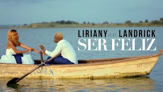 (4.52 MB) Liriany Ft. Landrick - Ser Feliz Mp3