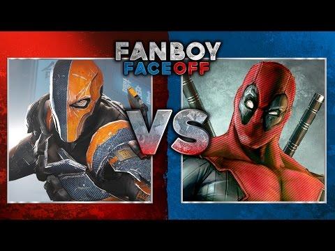 Deathstroke vs Deadpool: Fanboy Faceoff