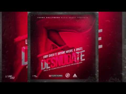 Lary Over - Desnudate ft. Bryant Myers & Jahzel  [Official Audio]