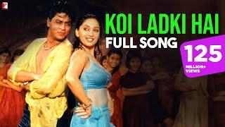 Koi Ladki Hai - Full Song | Dil To Pagal Hai | Shah Rukh Khan | Madhuri Dixit
