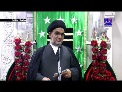 FRIDAY KHUTBA BY | MAULANA AHMED ALI ABEDI | AT KHOJA MASJID MUMBAI | 1440 HIJRI (2 August 2019)