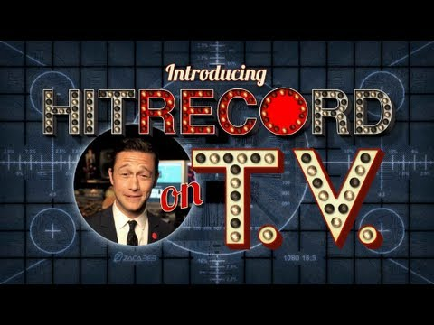 Joseph Gordon-Levitt Invites you to Hit RECord on TV!