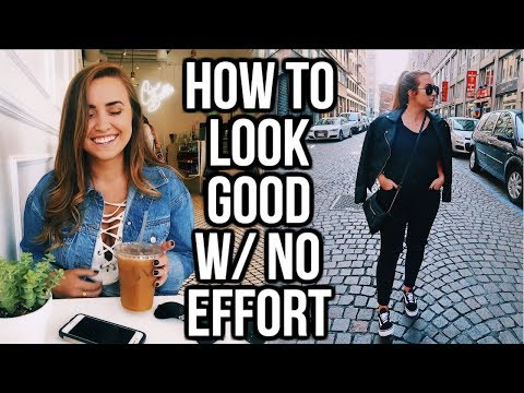 How to Effortlessly Look Good: Easy Hair/Makeup & Go-To Outfits