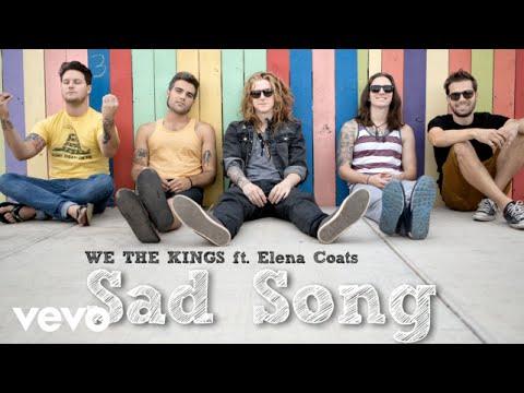 We The Kings - Sad Song Lyrics Sad Song We The Kings