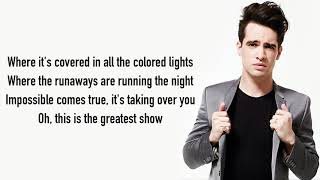 Panic! At The Disco - The Greatest Show [from The Greatest Showman: Reimagined] [Full HD] lyrics