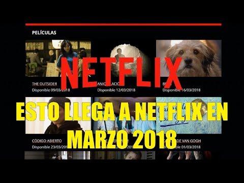 Esto Llega a Netflix en Marzo 2018 Series Peliculas Documetales Cartoons streaming vf
