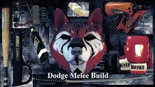 Melee Dodge Build