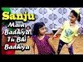 SANJU: Main Badhiya Tu Bhi Badhiya | Cute Girls Dance Video | H U ACADEMY