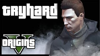 The birth of a Tryhard | GTA 5 Online Origins Story | Mini film