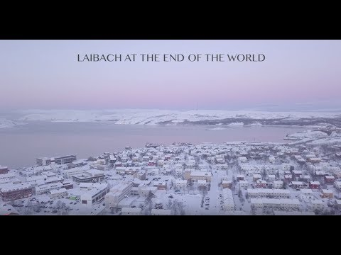 Laibach At The End Of The World