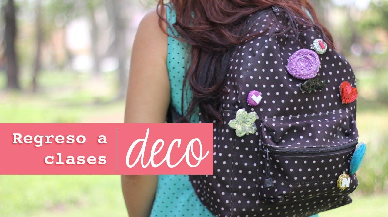 3 estilos para decorar tu mochila facil back2school - Como decorar una buhardilla ...