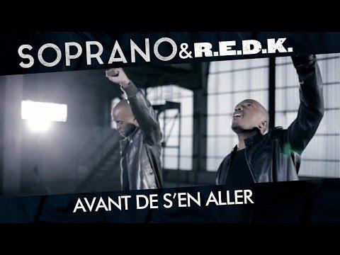 SOPRANO - AVANT DE SEN ALLER (feat REDK )
