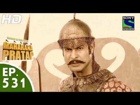 Bharat Ka Veer Putra Maharana Pratap - महाराणा प्रताप - Episode 531 - 26th November, 2015