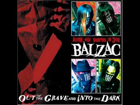 Balzac - Came Out Of The Grave