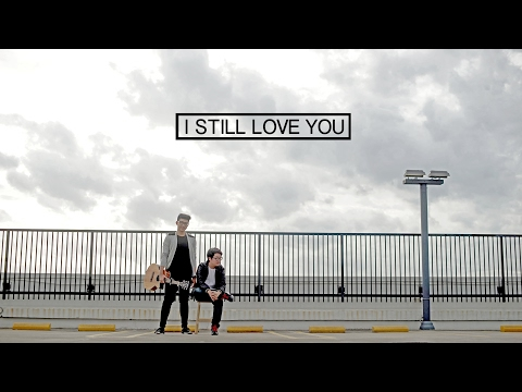 I STILL LOVE YOU - The Overtunes(COVER) OST. Cek Toko Sebelah