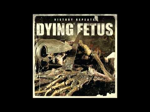 Dying Fetus - Unleashed Upon Mankind